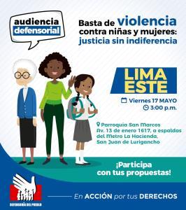 Defensoría del Pueblo organiza Audiencia en San Juan de Lurigancho para recoger propuestas contra la violencia hacia la mujer